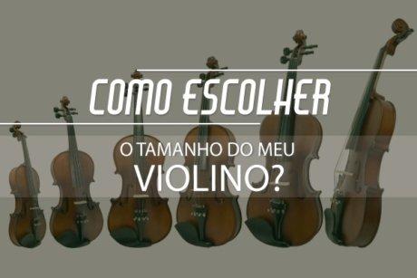 Escolher o tamanho do meu violino - Planeta Música
