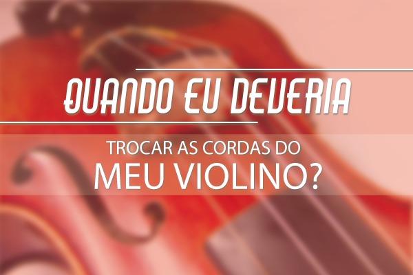 Trocar cordas de violino