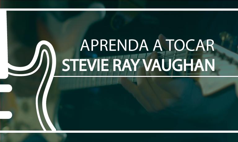 Aprenda Stevie Ray Vaughan Online Grátis - Planeta Música