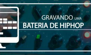 Gravando bateria de Hip Hop - Planeta Música