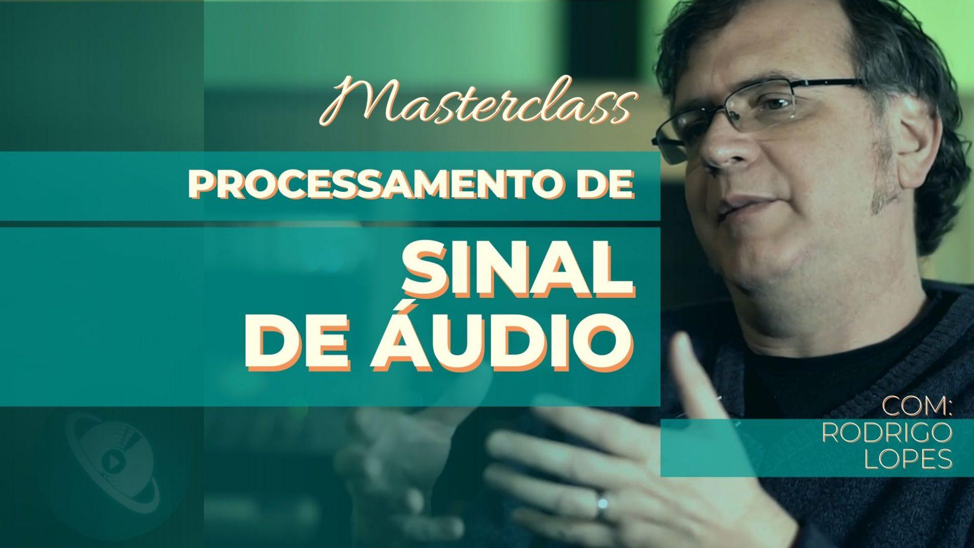 Processamento de sinal de áudio
