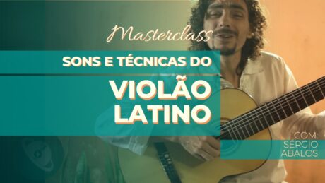 sons e técnicas do violão latino