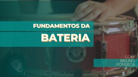 Curso de bateria - Fundamentos da Bateria
