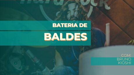Curso completo de Bateria de Baldes com Bruno Kioshi.