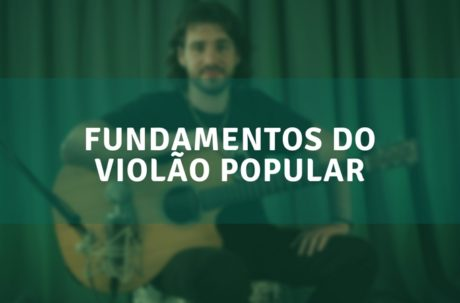 curso de violão - fundamentos do violão popular