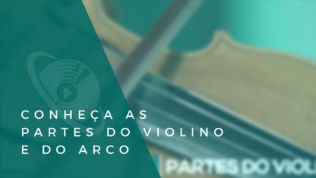 Conheça as partes do violino